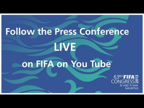 REPLAY: FIFA Congress 2013 - Press Conference