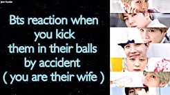 BTS Imagine [ Bts reaction when you kick them in their balls by accident ]
