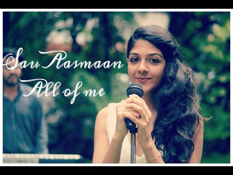 Sau Aasmaan II All Of Me (cover by...