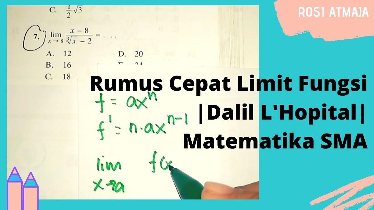 Rumus Cepat Limit Fungsi Aljabar Dalil L Hopital Matematika Sma Youtube