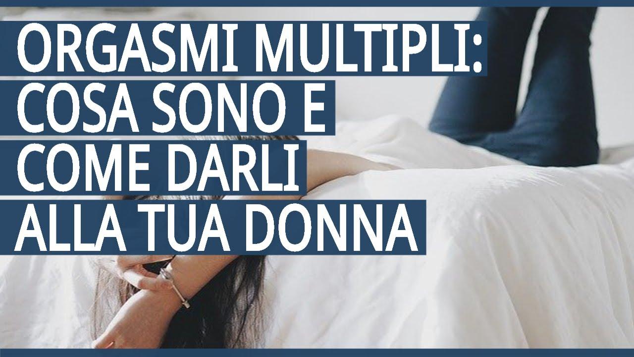 Multiplo orgasmo sesso video