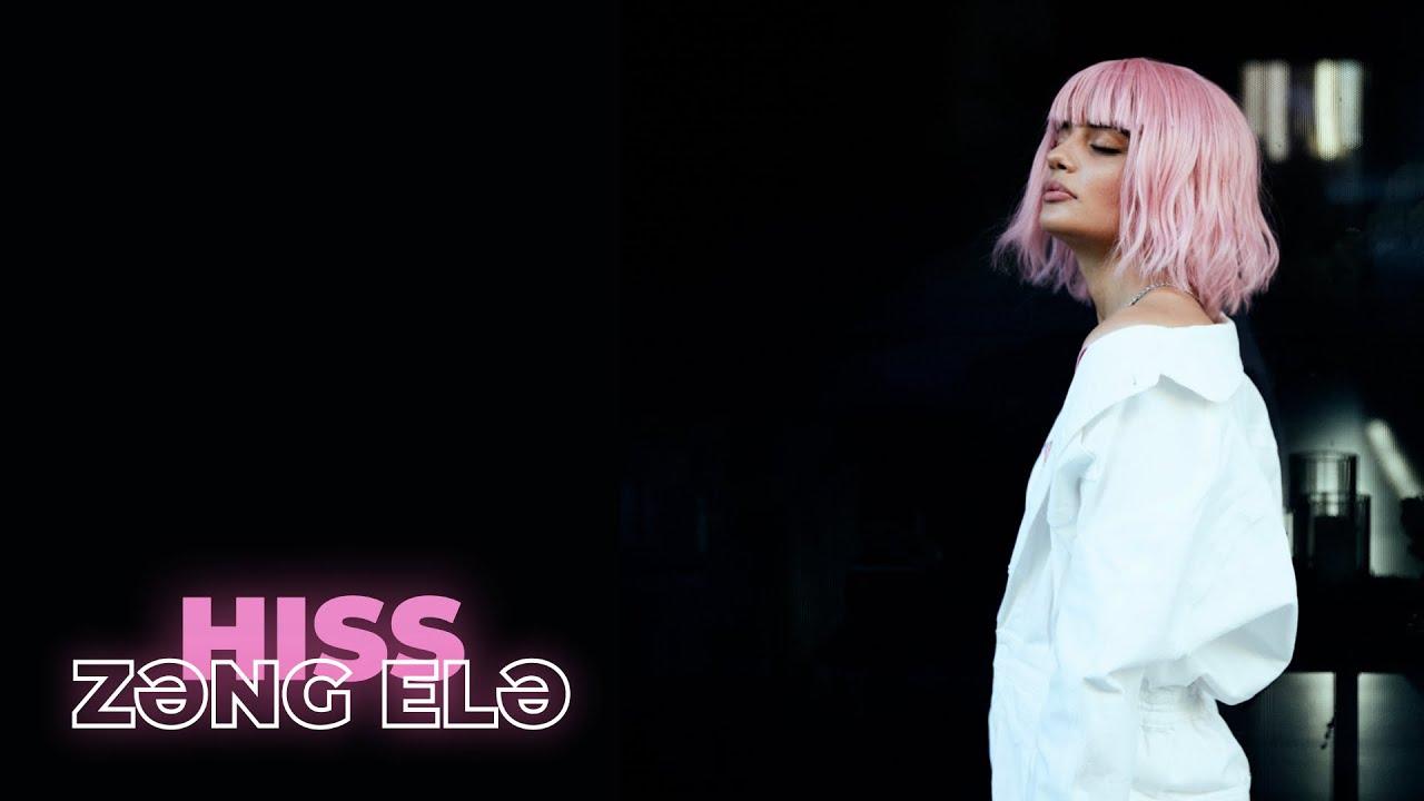 Hiss - Zəng Elə