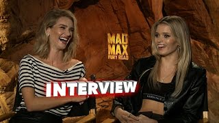 Mad Max: Fury Road: Rosie Huntington and Abby Lee Talk Being on a Movie Set & Working With The Cast