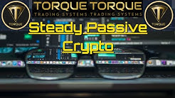 Torque Trading Systems,  Steady She Goes Passive Crypto Income. Transparency