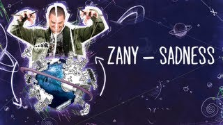 Zany - Sadness (Official Preview) #PlanetZany