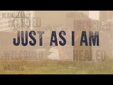 Just As I Am | Official Music Video