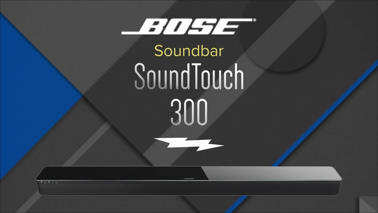 8bba96e3df4374 Bose SoundTouch 300 Soundbar Speaker Review - YouTube