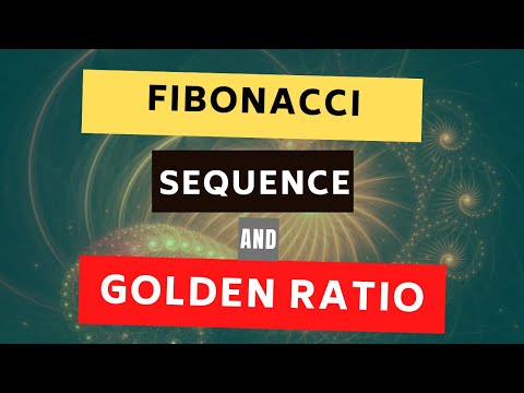 How are Fibonacci Sequence and the Golden Ratio Related | Math in the Modern Word Nature and Arts