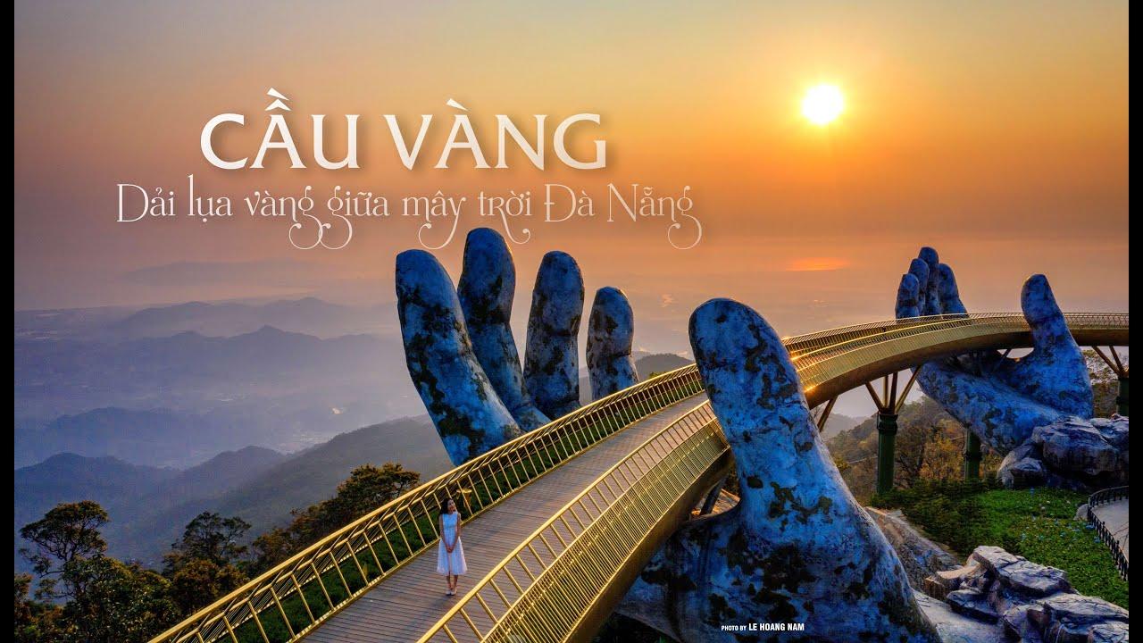 Cầu Vàng - Dải lụa giữa mây trời Đà Nẵng - YouTube