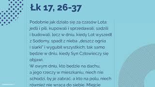 #Ewangelia | 16 listopada 2018 | (Łk 17, 26-37)