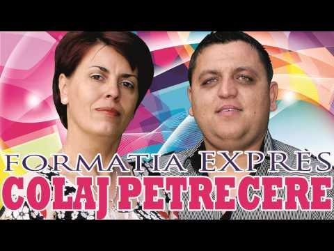 Formatia EXPRES - COLAJ Muzica de petrecere 2014