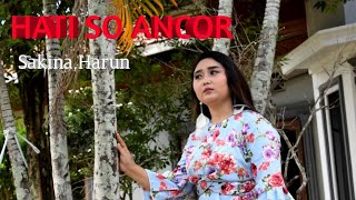 Download Mp3 Lagu Pop Manado 2020 Hati So Ancor Voc Sakina Harun