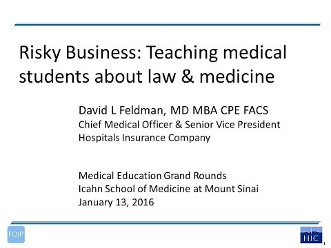 """""""Risky Business: Teaching Medical Students about Law and Medicine"""""""