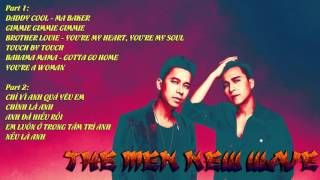 Album THE MEN NEW WAVE - Nhạc remix hay nhất 2015