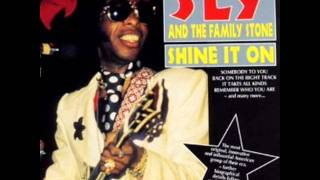Sly & The Family Stone   Remember who you are