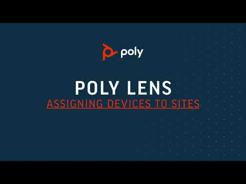 Poly Lens - Device to Site Association