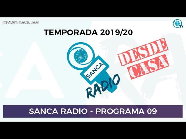 [SancaRadio] Programa 09 (Emisión desde casa) - Temporada 2019/20