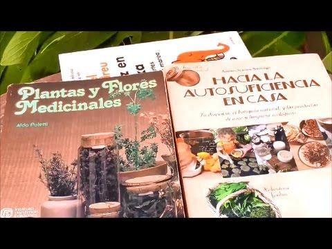 """comentando-libros:-""""plantas-y-flores-medicinales""""-y-""""hacia-la-autosuficiencia-en-casa"""""""