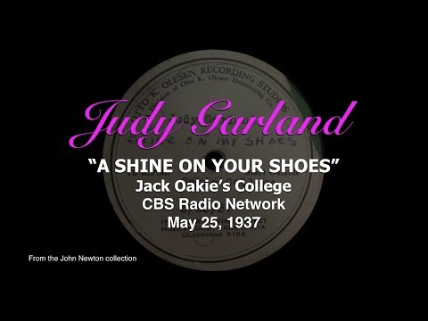 Judy Garland - A Shine On Your Shoes - Previously Unreleased 1937 Radio Performance