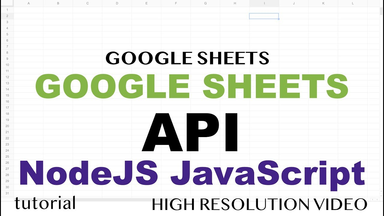 Google Sheets API - JavaScript NodeJS Tutorial