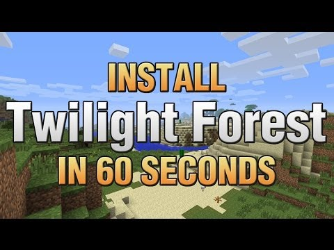 How To Install Twilight Forest In Minecraft... In 60 Seconds