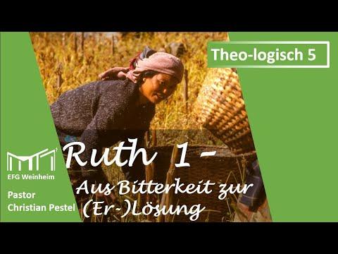 theo-logisch-5-ruth-1,-von-bitterkeit-zur-er-lösung,-webinar