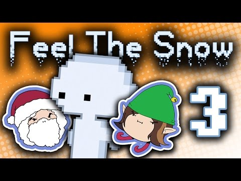 Feel The Snow: Swell Little Dwelling - PART 3 - Game Grumps