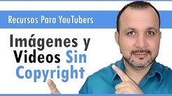Imágenes y Videos Sin Copyright GRATIS de Calidad HD | Donde Descargarlos | Recursos para YouTubers