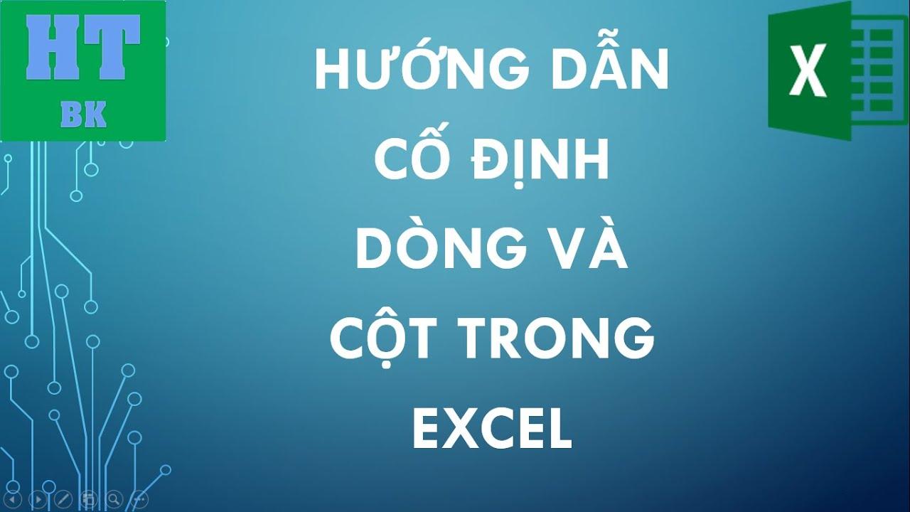 Hướng dẫn cách cố đinh dòng và cột trong Excel với Freeze Panes