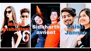 Manjul and Ritsbadiani / sidhharth and Avneet kaur / Faisu and Jannat zubair