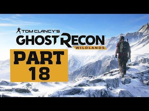 Ghost Recon: Wildlands - Let's Play - Part 18 -