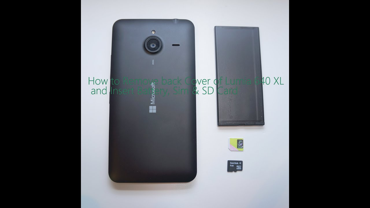 buy online ebee4 500c7 How to Remove back Cover of Lumia 640 XL and Insert Battery, Sim & SD Card