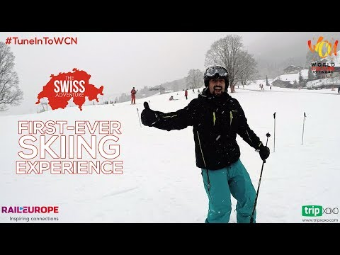 First-ever Skiing Experience In Switzerland | The Swiss Adventure | World Culture Network