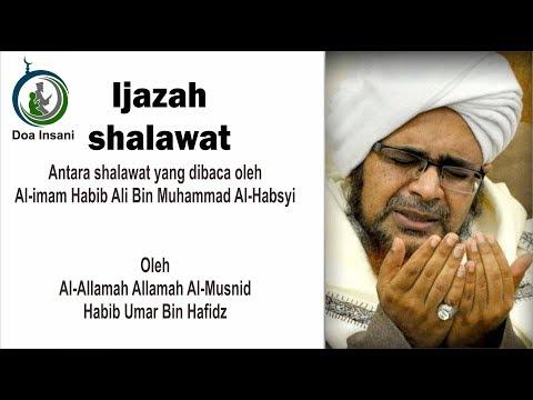 Selawat Yang Diamalkan Habib Ali Bin Muhammad Al Habsyi Diijazahkan Oleh Habib Umar Bin Hafidz