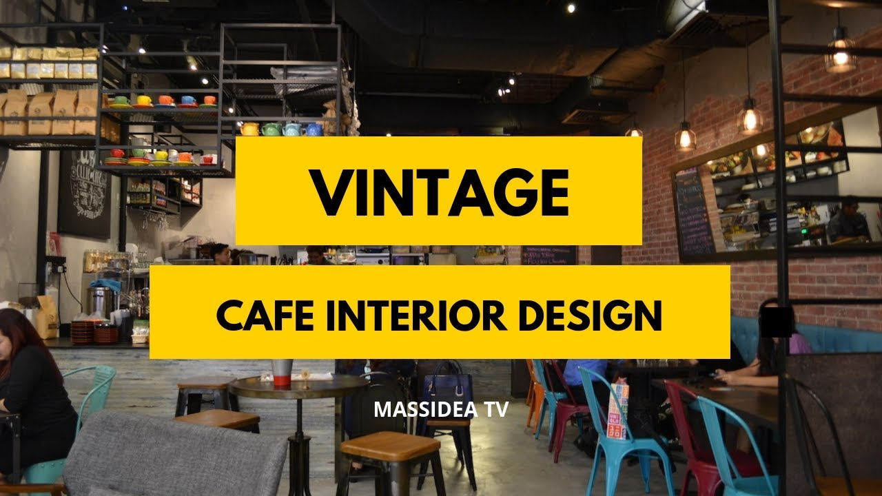 75 Best Vintage Cafe Interior Design Ideas Inspiration Youtube