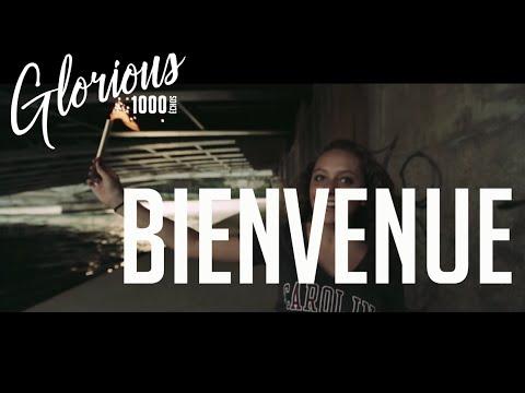 Glorious - BIENVENUE -  Album : 1000 ÉCHOS