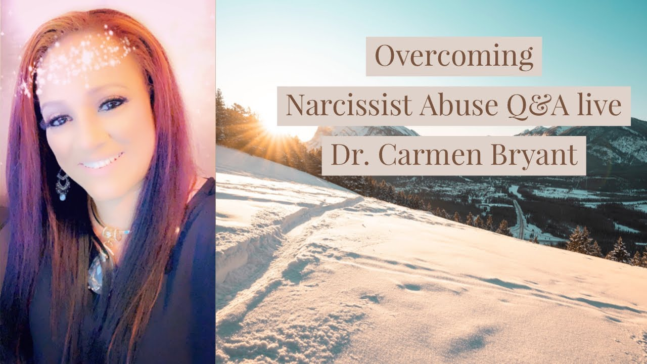 Overcoming narcissist abuse Q&A live