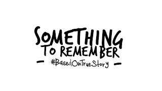 Something To Remember - Sesuatu Tuk Dikenang (Official Video Lyric)