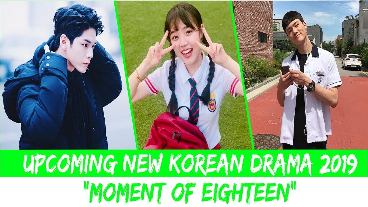 Drama Korea Terbaru 2019 Moment of Eighteen