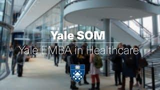 Yale EMBA in Healthcare Webinar