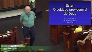 Escola Dominical - Ester: O cuidado providencial de Deus