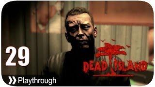 Dead Island - Pt.29