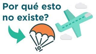 Por qué los aviones no tienen paracaídas?