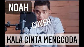 Kala Cinta Menggoda - Noah Cover by Rama Wijaya