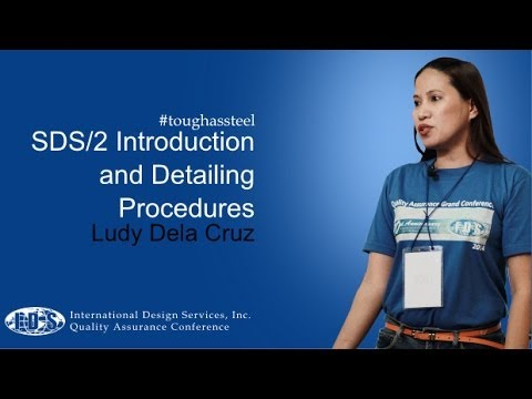 #toughassteel: SDS/2 Introduction and Detailing Procedures - IDS' Quality Assurance Conference