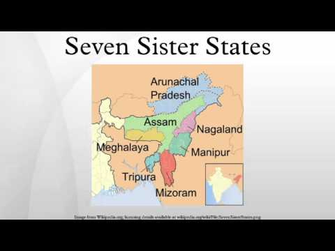 seven sisters of india History when india became independent from the united kingdom in 1947, only three states covered the area manipur and tripura were princely states, while a much larger assamprovince was under direct british rule its capital was shillong (present day meghalaya's capital) four new states were carved out of the.