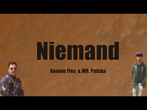 Ronnie Flex & Mr. Polska - Niemand [Lyrics]