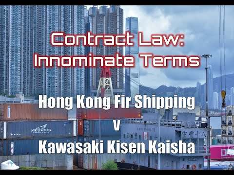 Innominate Terms: The case of Hong Kong Fir Shipping vs Kawasaki Kisen Kaisha