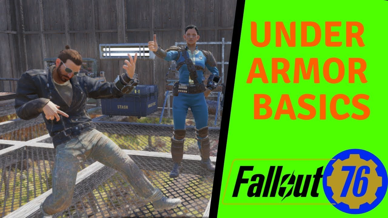 Fallout 76 UnderArmor Basics - VidVui
