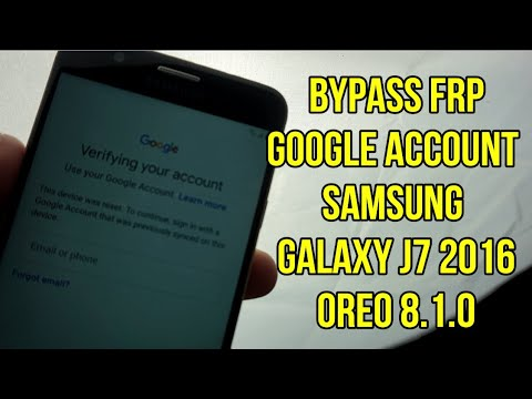 Samsung Galaxy J7 2016 Oreo Frp 8 1 0 Bypass Google Account
